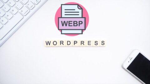 WordPress 5.8 introduit la prise en charge des images WebP